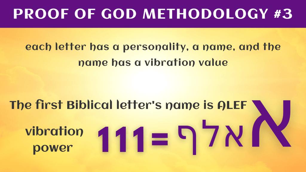 PROOF OF GOD METHODOLOGY #3