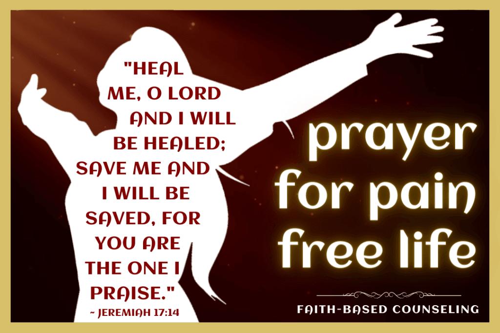 PRAYER FOR PAIN FREE LIFE