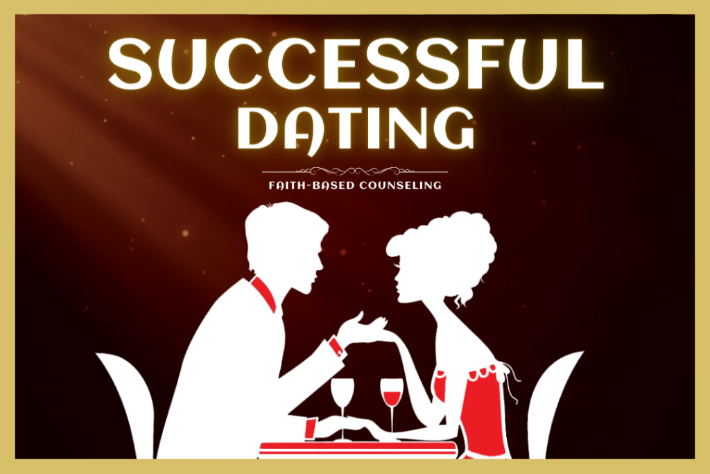 RELATIONSHIPS - SUCCESSFUL DATING