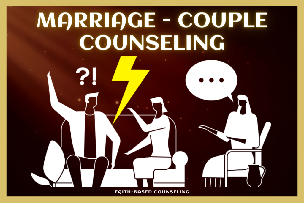 MARRIAGE - COUPLE COUNSELING